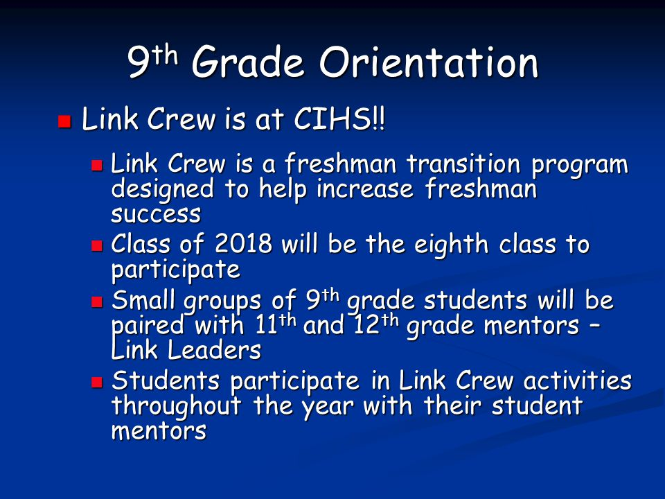 9th Grade Orientation Link Crew is at CIHS!!