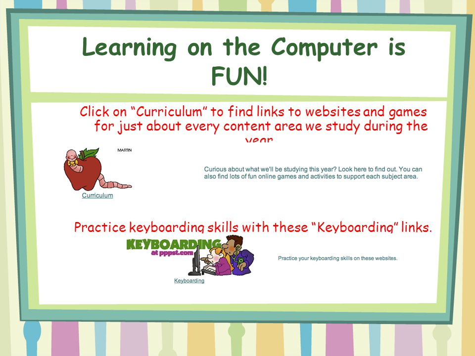 Learning on the Computer is FUN!