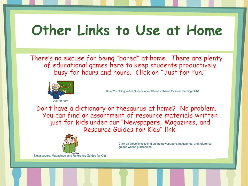 Other Links to Use at Home