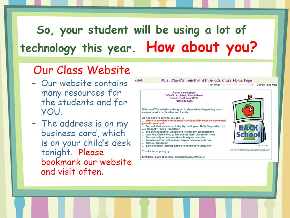 So, your student will be using a lot of technology this year
