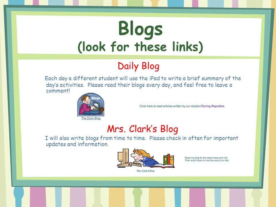 Blogs (look for these links)