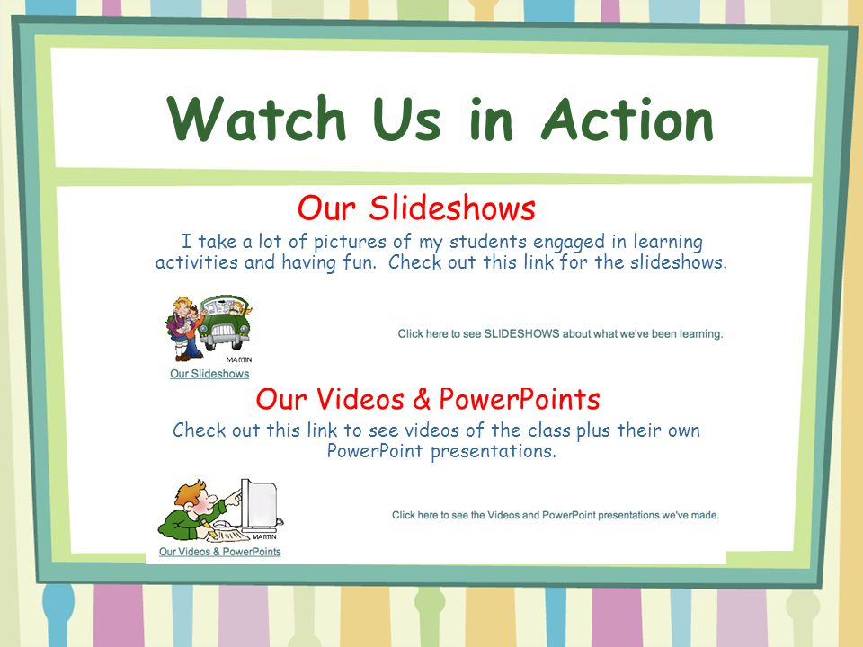 Our Videos & PowerPoints