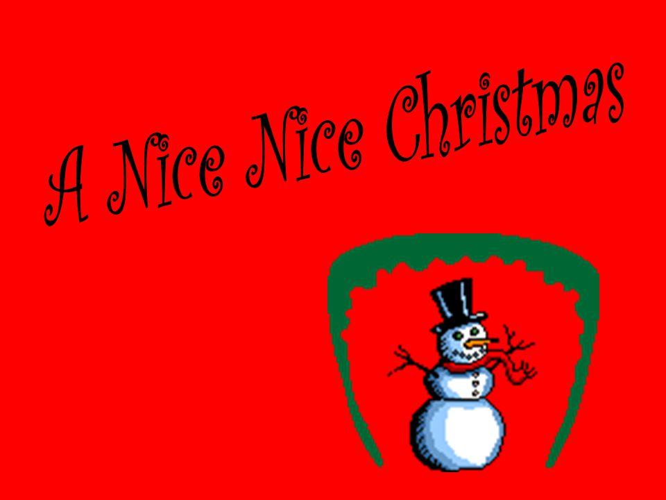A Nice Nice Christmas