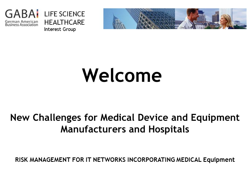 RISK MANAGEMENT FOR IT NETWORKS INCORPORATING MEDICAL Equipment