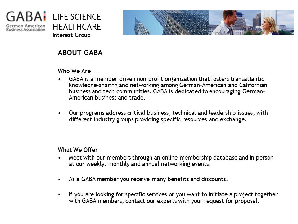 ABOUT GABA Who We Are.