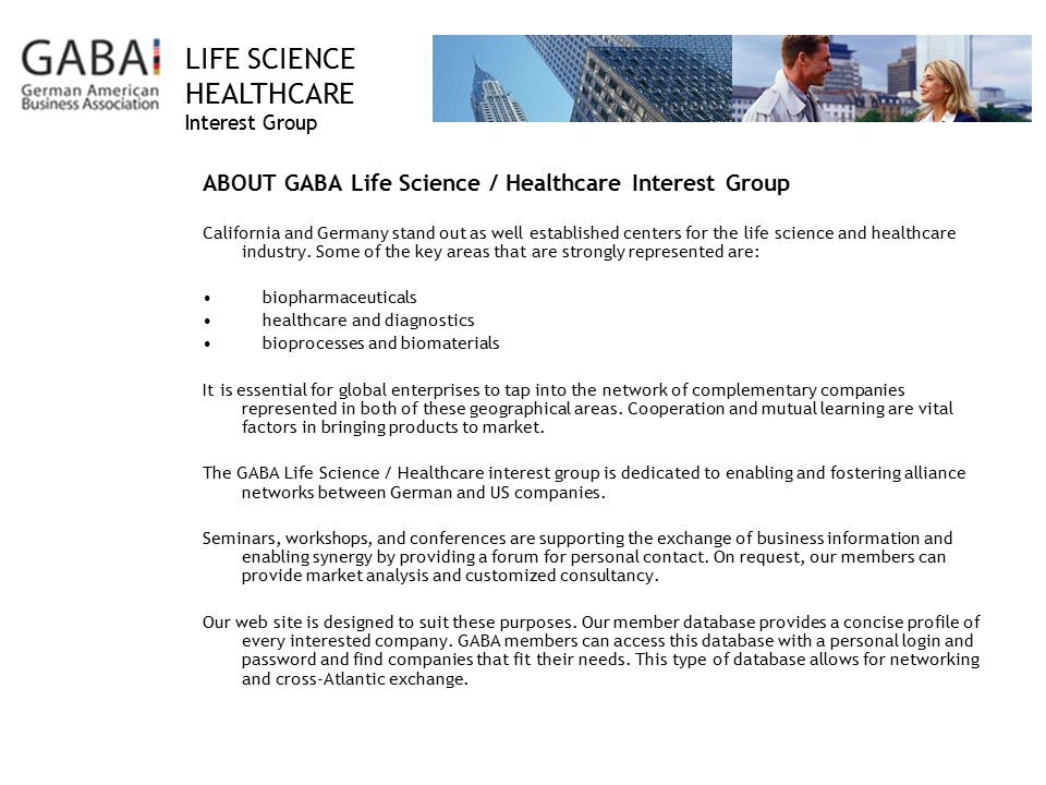 ABOUT GABA Life Science / Healthcare Interest Group