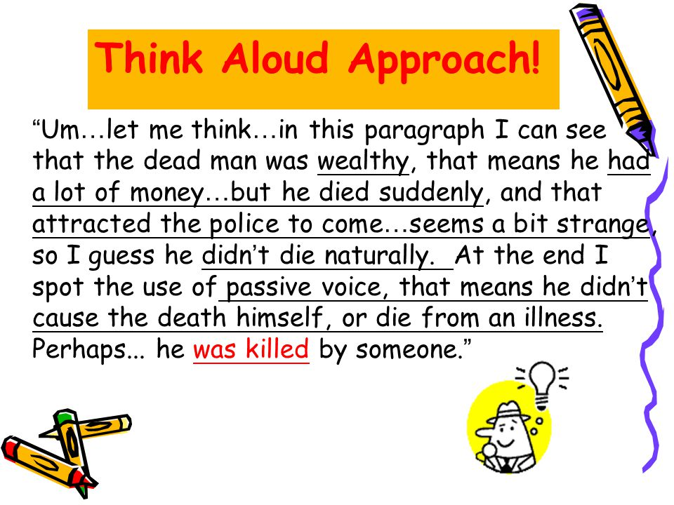 Think Aloud Approach!