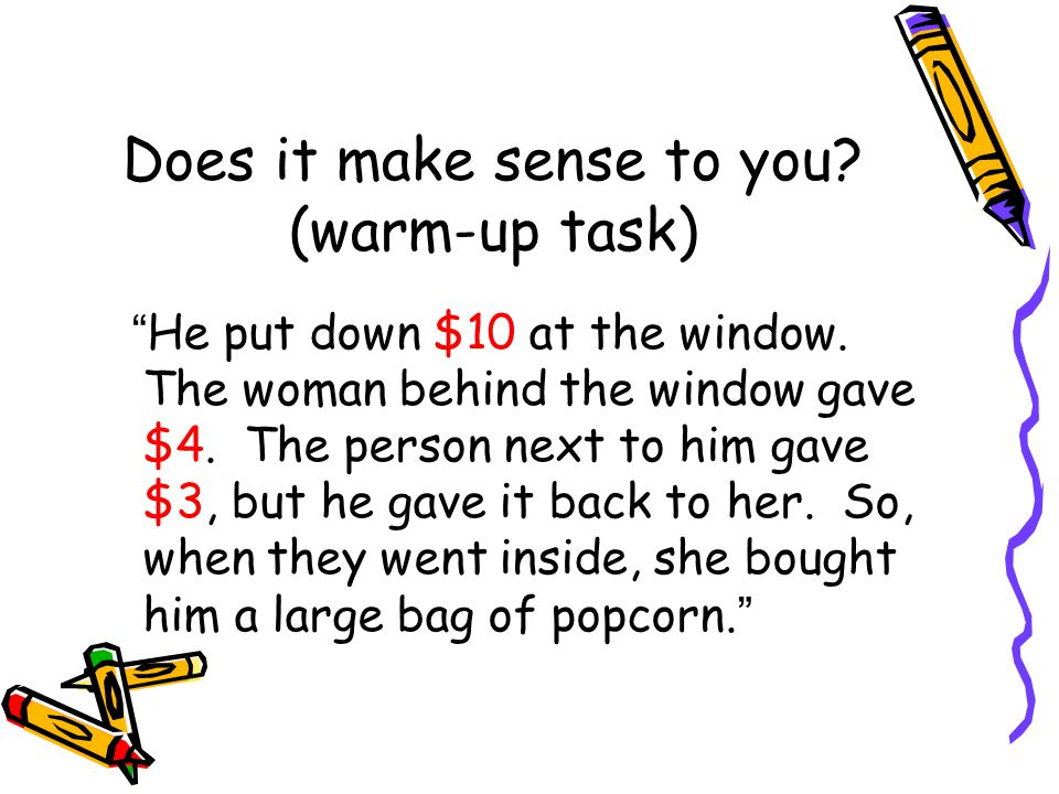 Does it make sense to you (warm-up task)