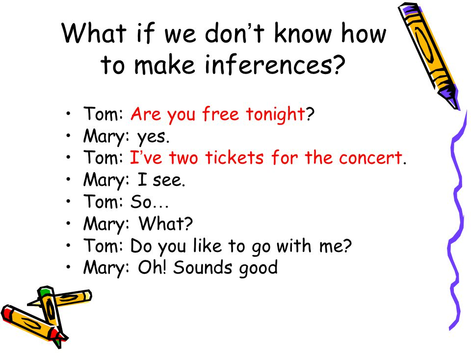 What if we don't know how to make inferences