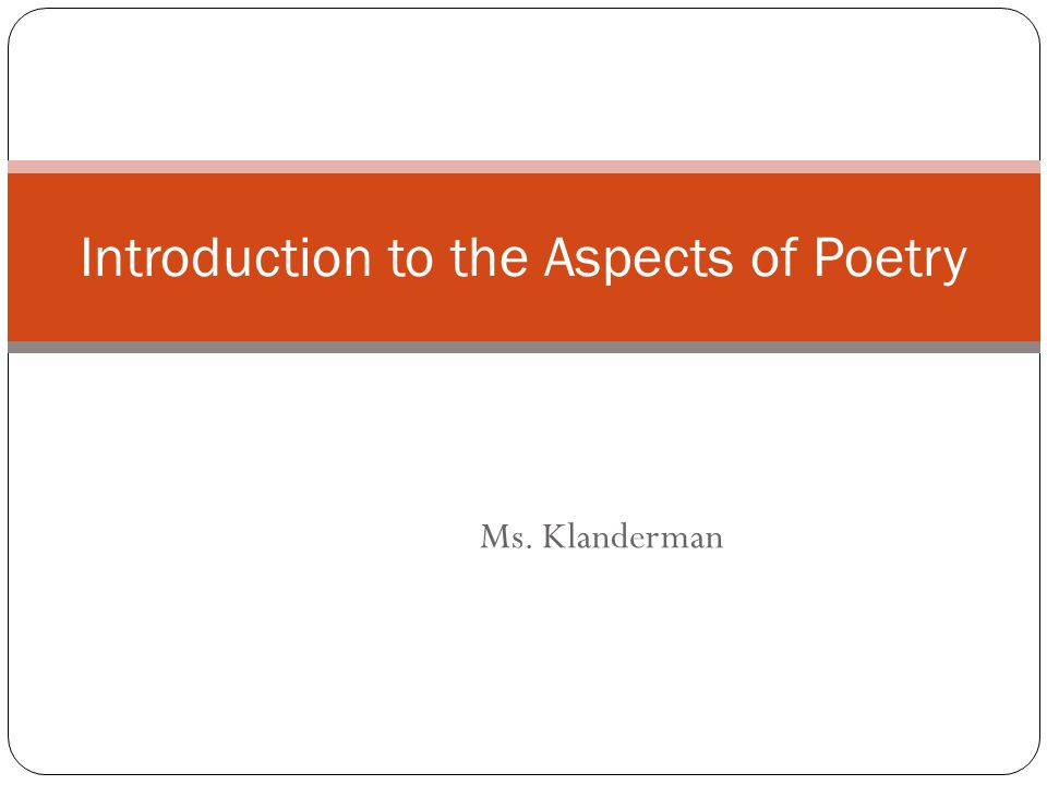 Introduction to the Aspects of Poetry