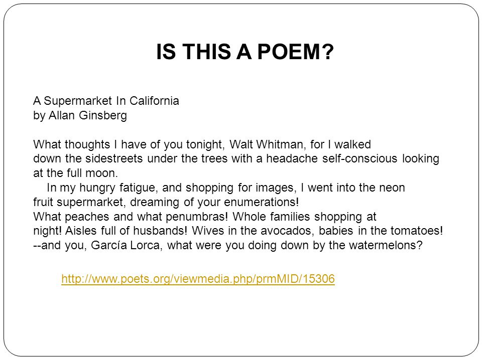 IS THIS A POEM A Supermarket In California by Allan Ginsberg
