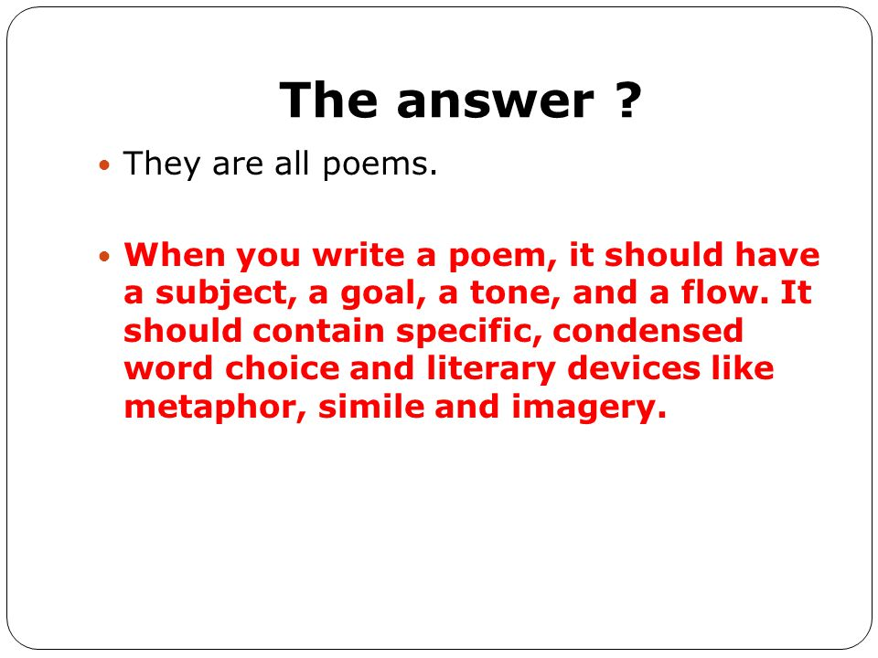 The answer They are all poems.