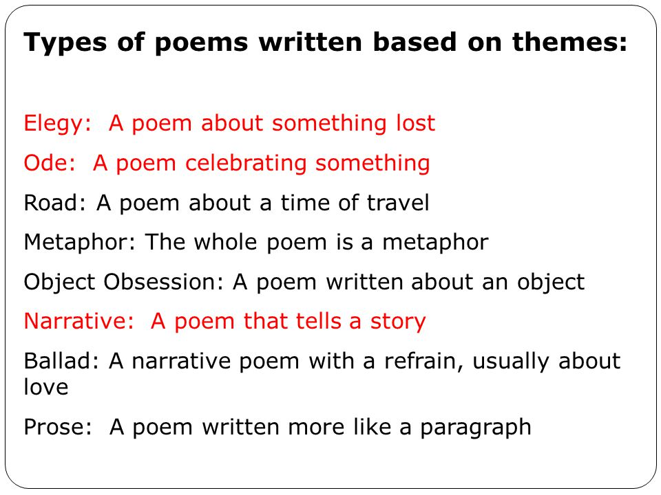 Types of poems written based on themes:
