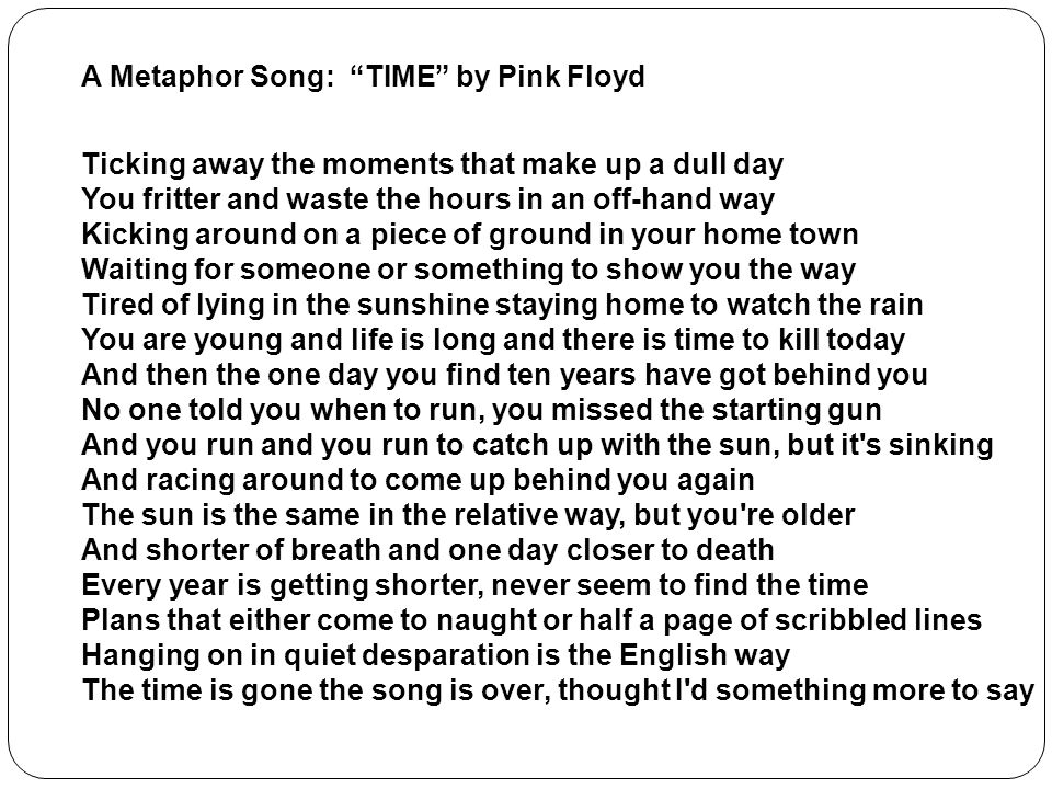 A Metaphor Song: TIME by Pink Floyd