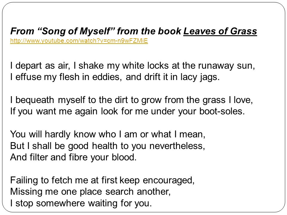 From Song of Myself from the book Leaves of Grass