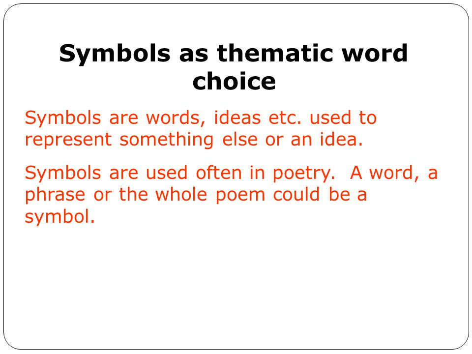 Symbols as thematic word choice