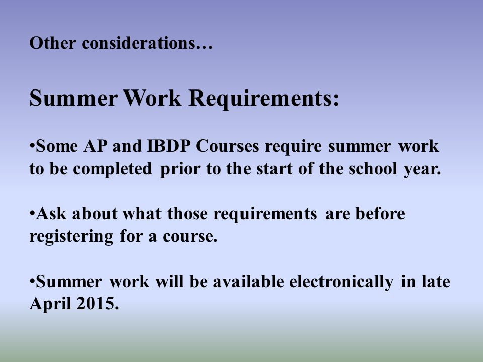 Summer Work Requirements: