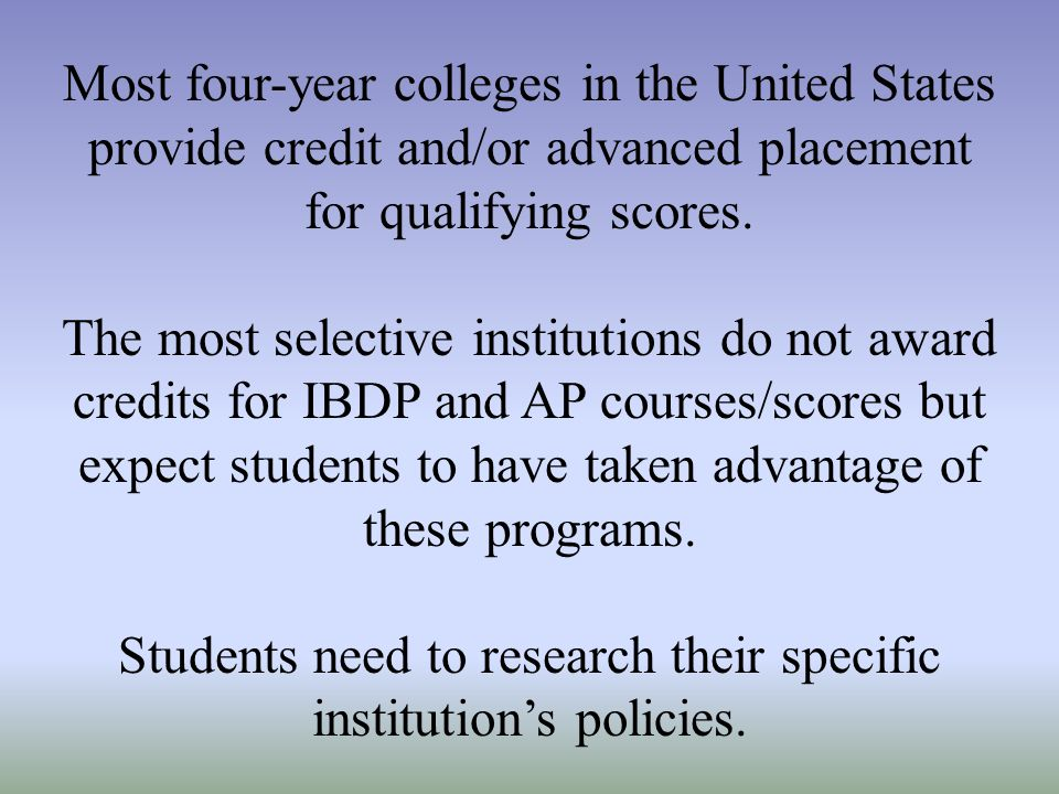 Students need to research their specific institution's policies.