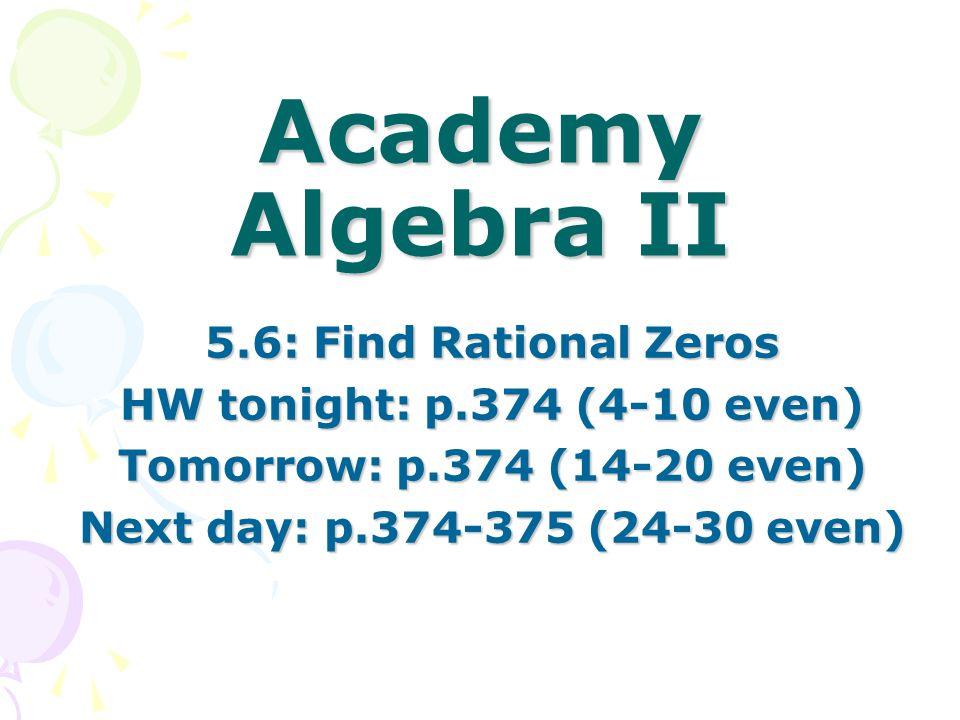 Academy Algebra II 5.6: Find Rational Zeros