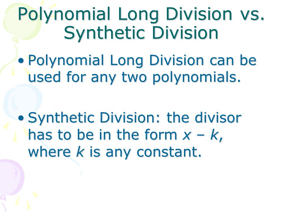 Polynomial Long Division vs. Synthetic Division