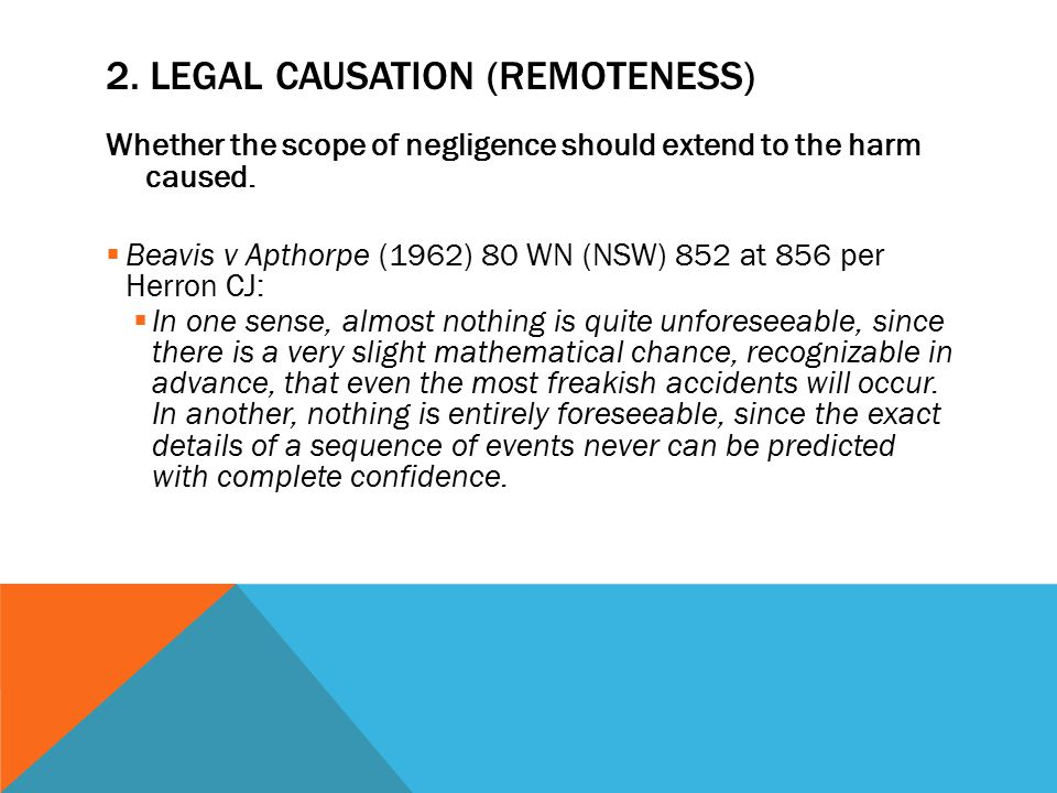 2. Legal causation (remoteness)