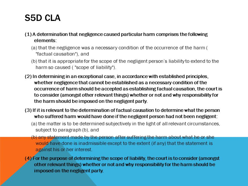 s5D CLA (1) A determination that negligence caused particular harm comprises the following elements: