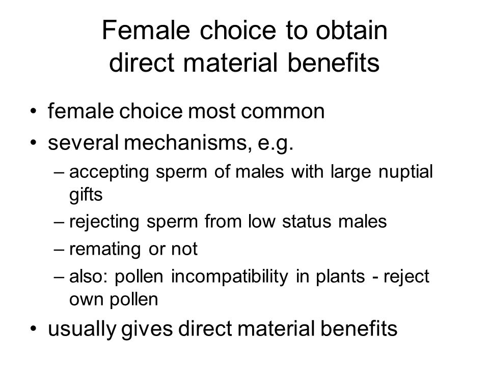 Female choice to obtain direct material benefits
