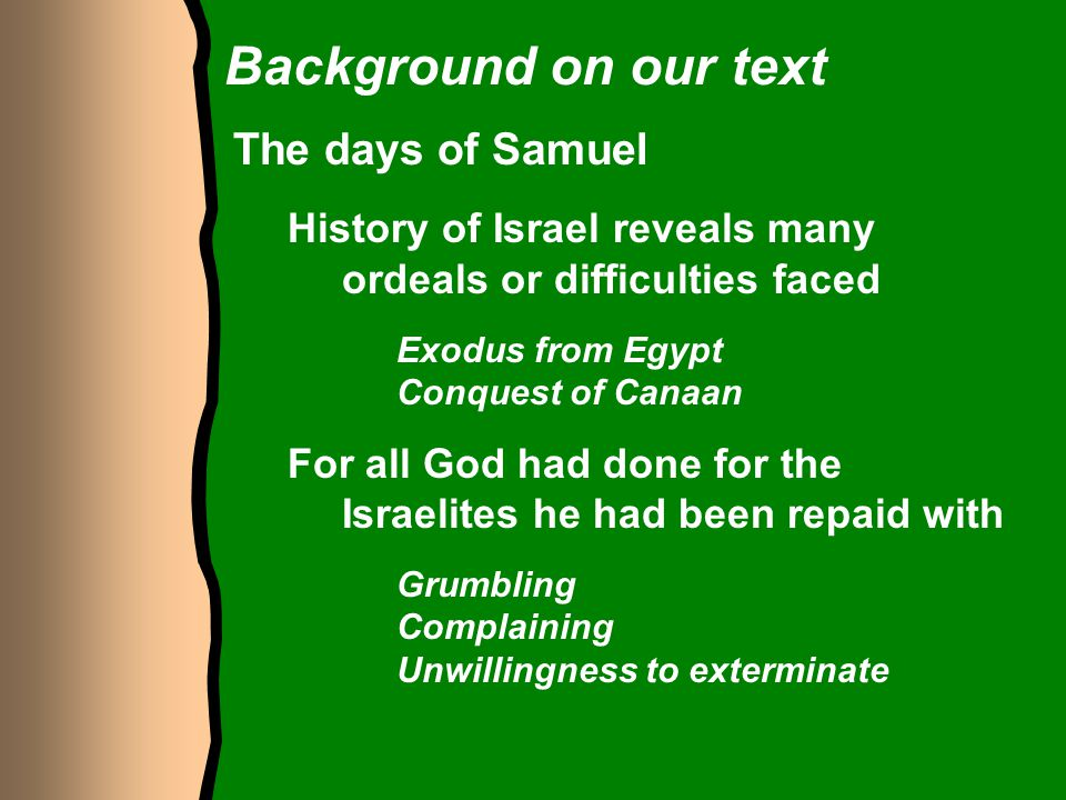 Background on our text The days of Samuel