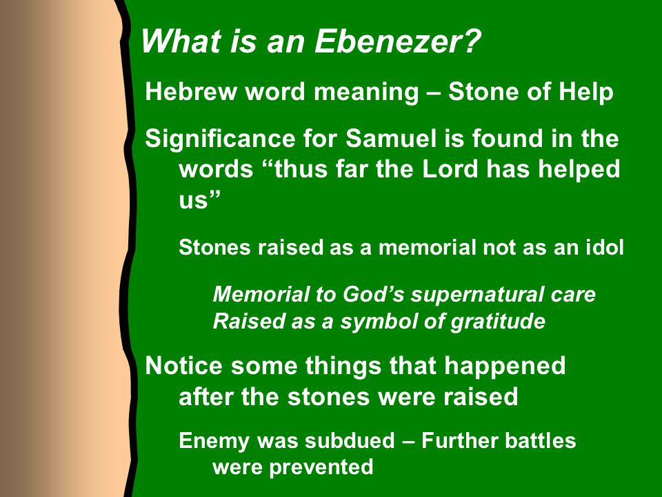 What is an Ebenezer Hebrew word meaning – Stone of Help