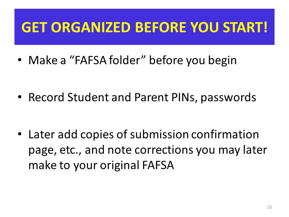 GET ORGANIZED BEFORE YOU START!