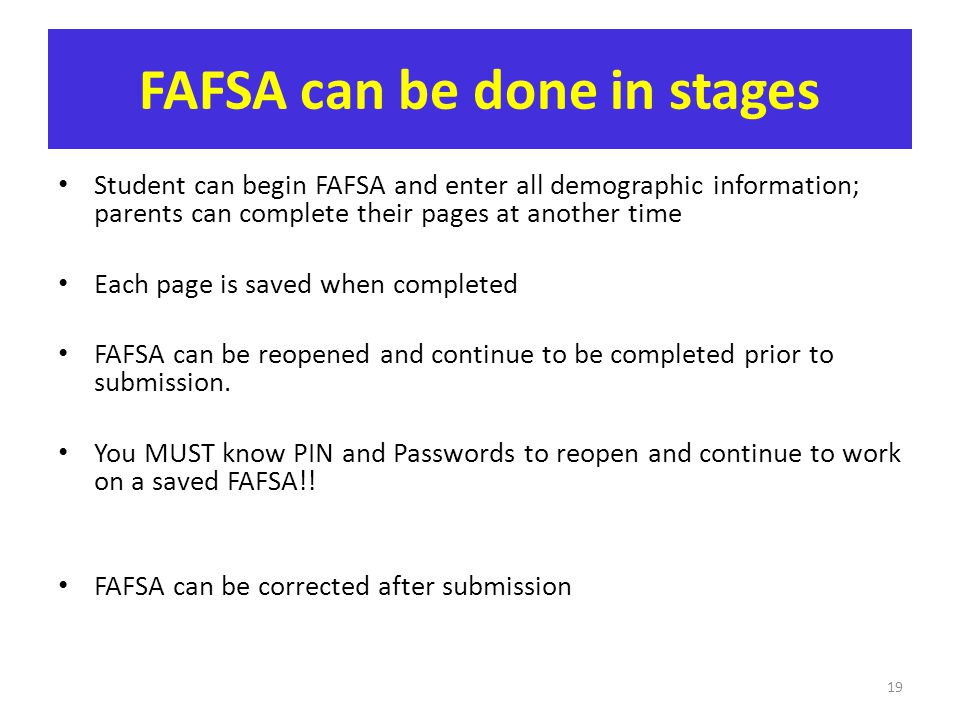 FAFSA can be done in stages