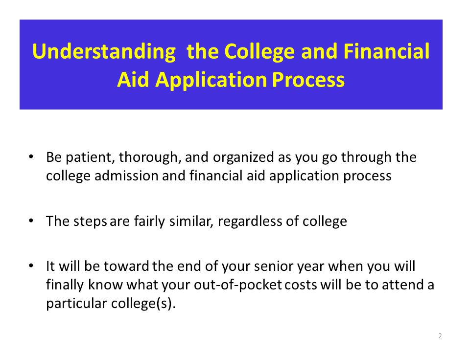 Understanding the College and Financial Aid Application Process