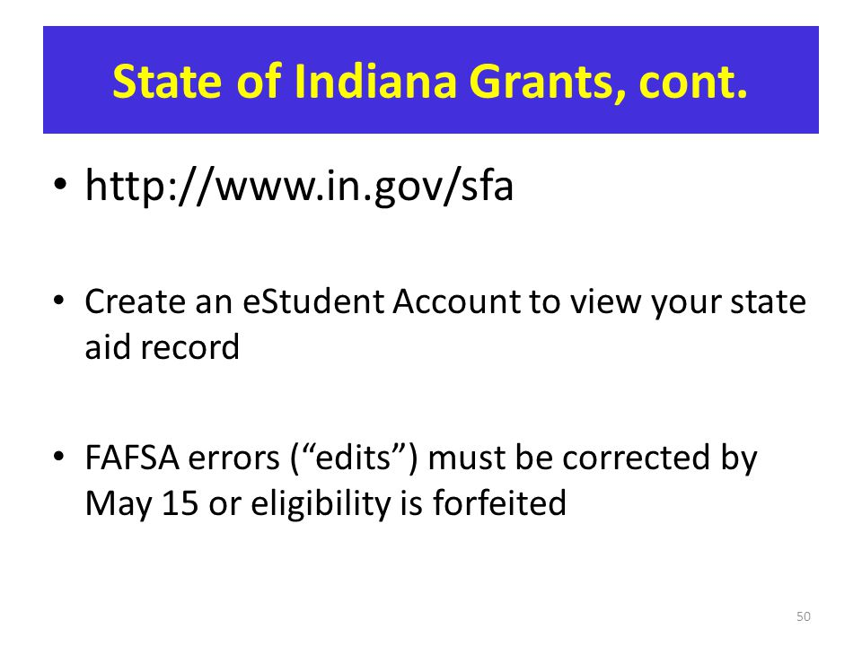State of Indiana Grants, cont.