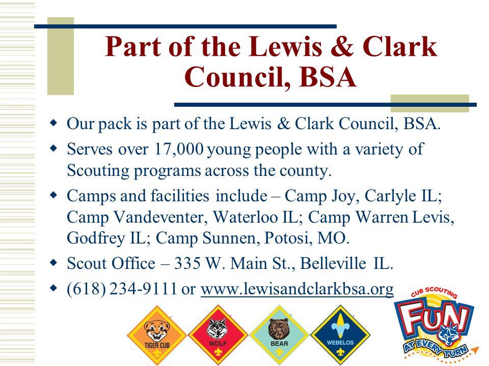 Part of the Lewis & Clark Council, BSA
