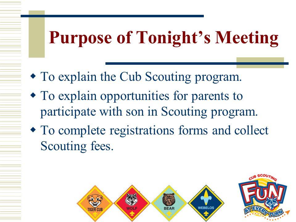 Purpose of Tonight's Meeting