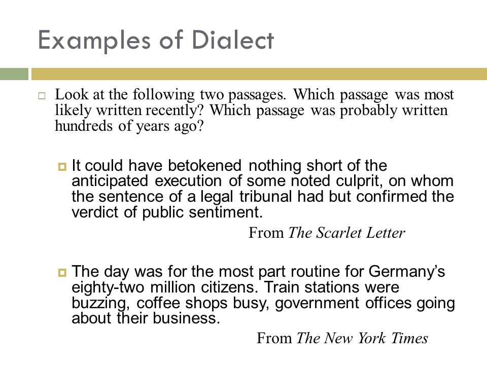 Examples of Dialect