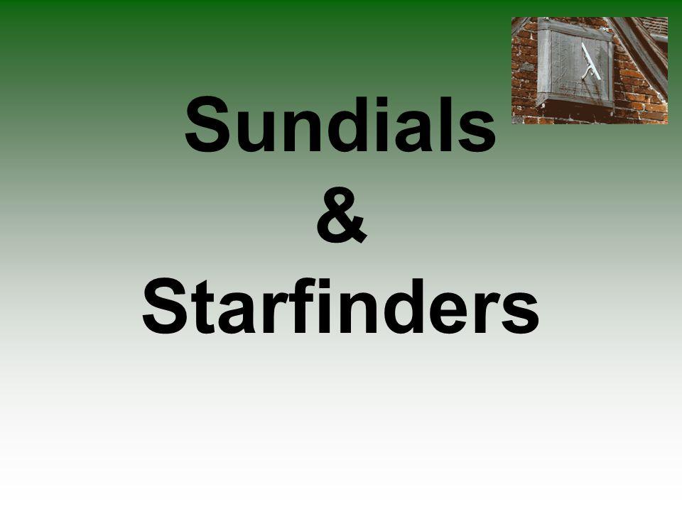 Sundials & Starfinders