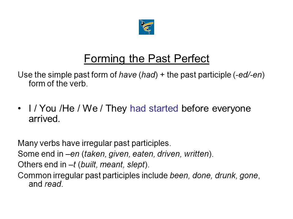 Forming the Past Perfect