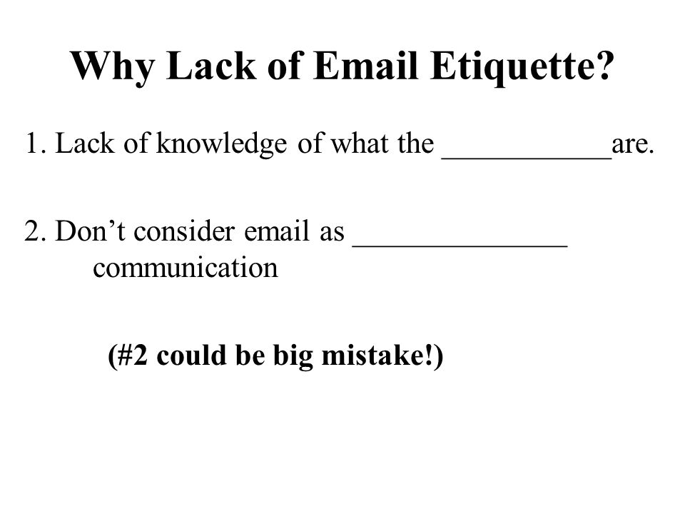 Why Lack of Email Etiquette