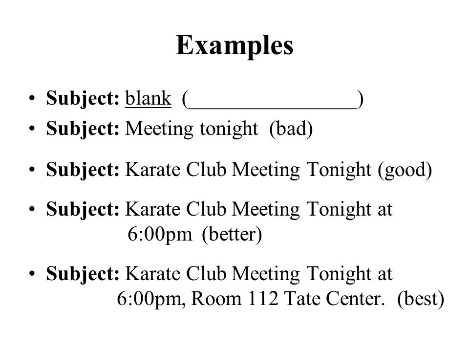 Examples Subject: blank (________________)