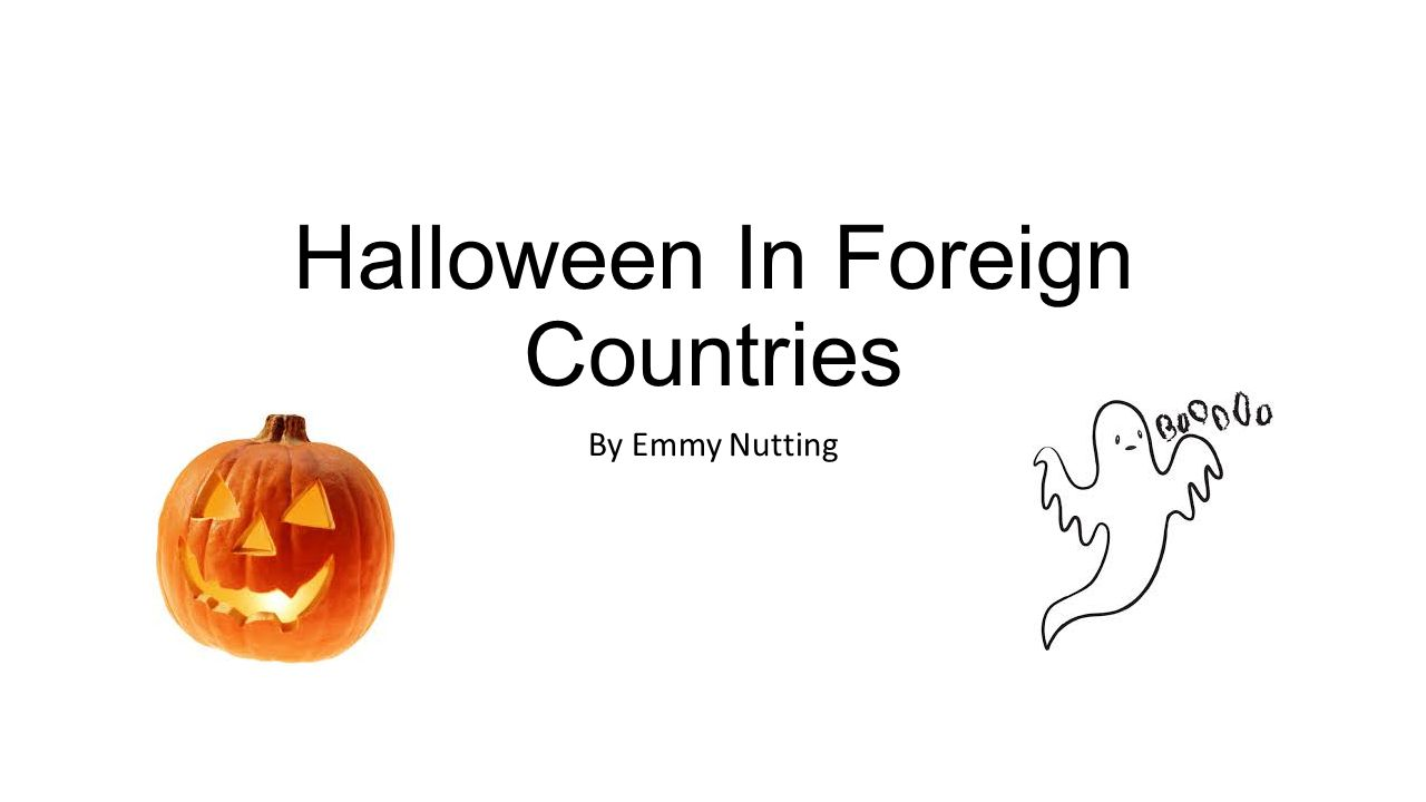 Halloween In Foreign Countries