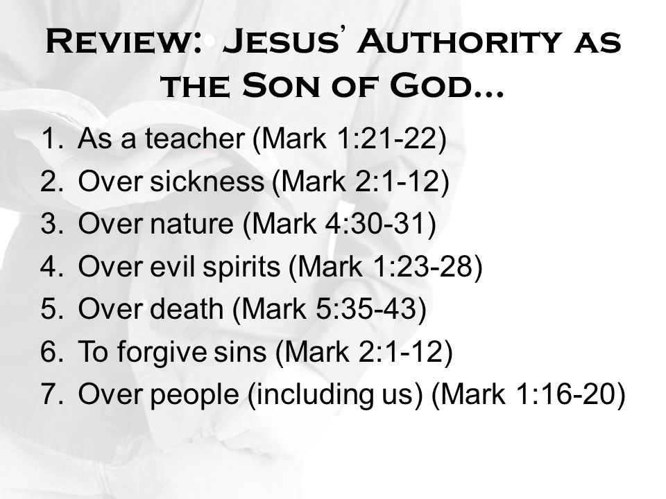 Review: Jesus' Authority as the Son of God...
