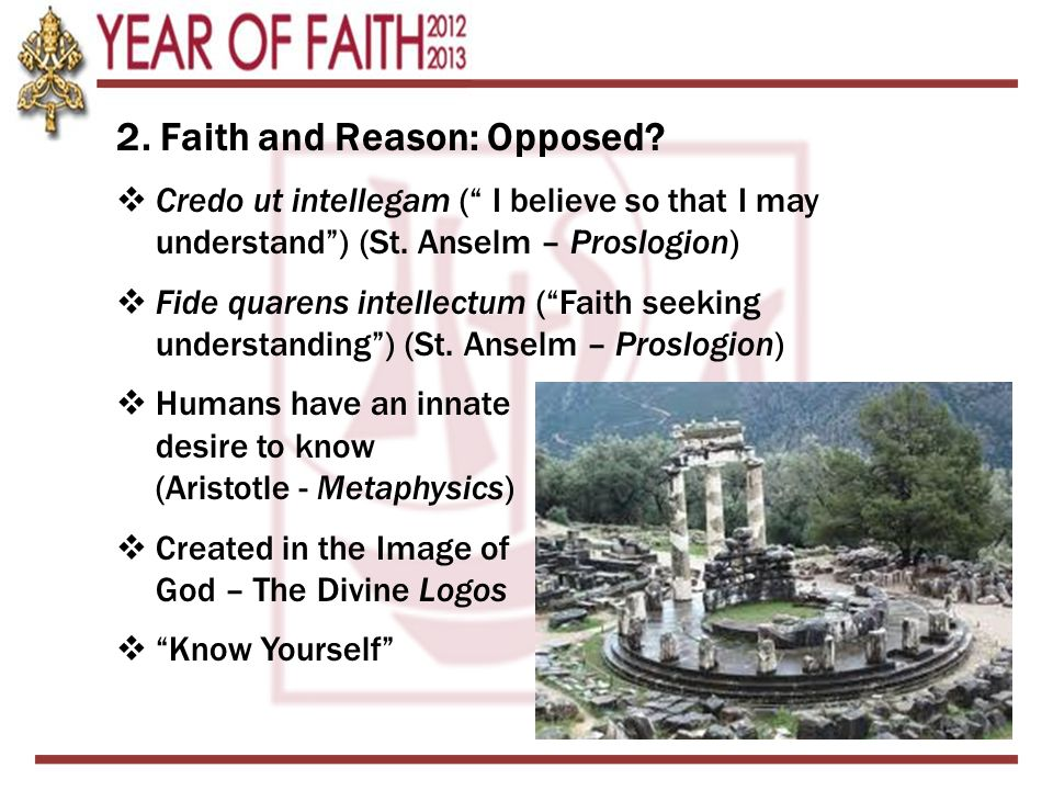 2. Faith and Reason: Opposed
