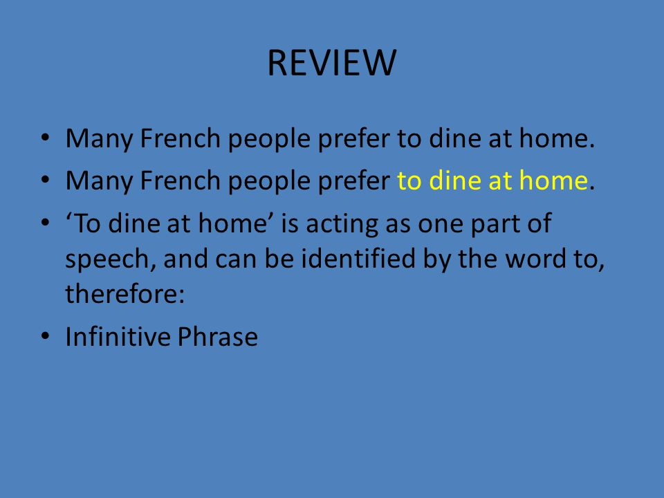 REVIEW Many French people prefer to dine at home.