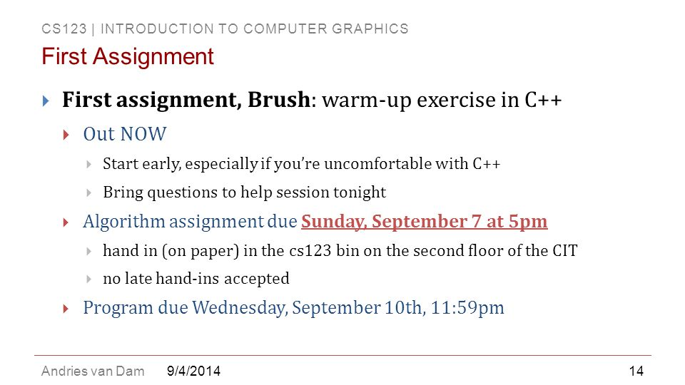 First Assignment First assignment, Brush: warm-up exercise in C++
