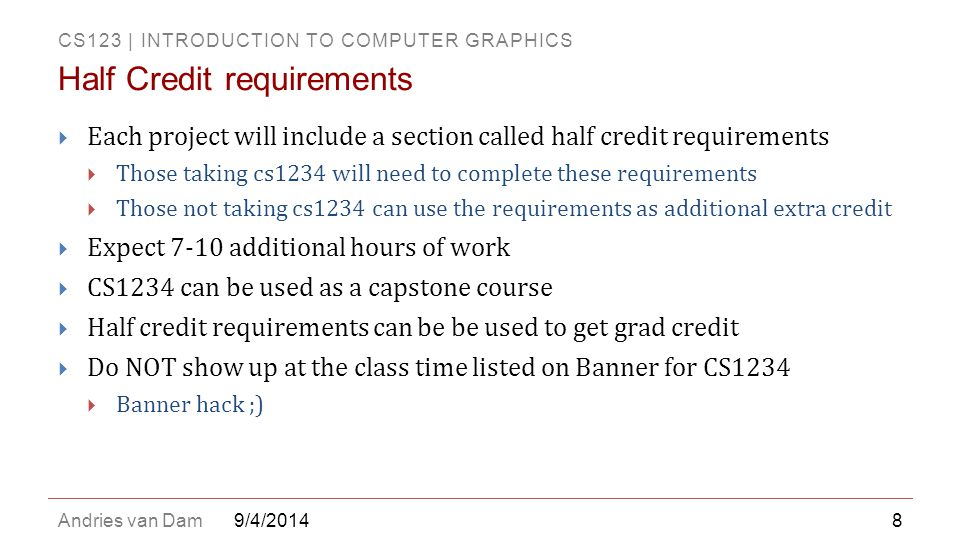 Half Credit requirements