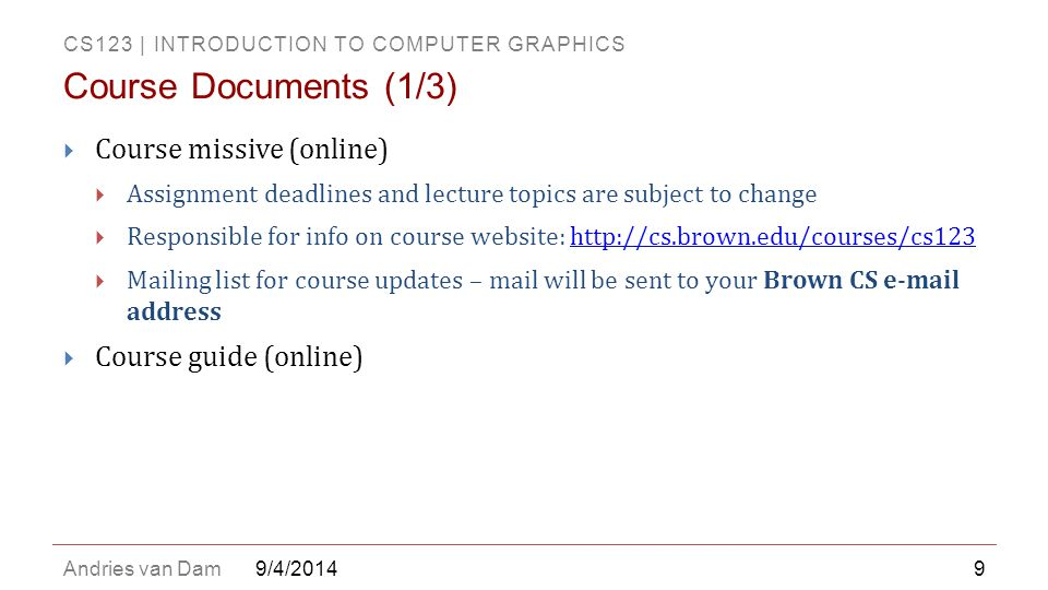 Course Documents (1/3) Course missive (online) Course guide (online)
