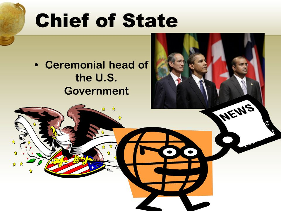 Ceremonial head of the U.S. Government