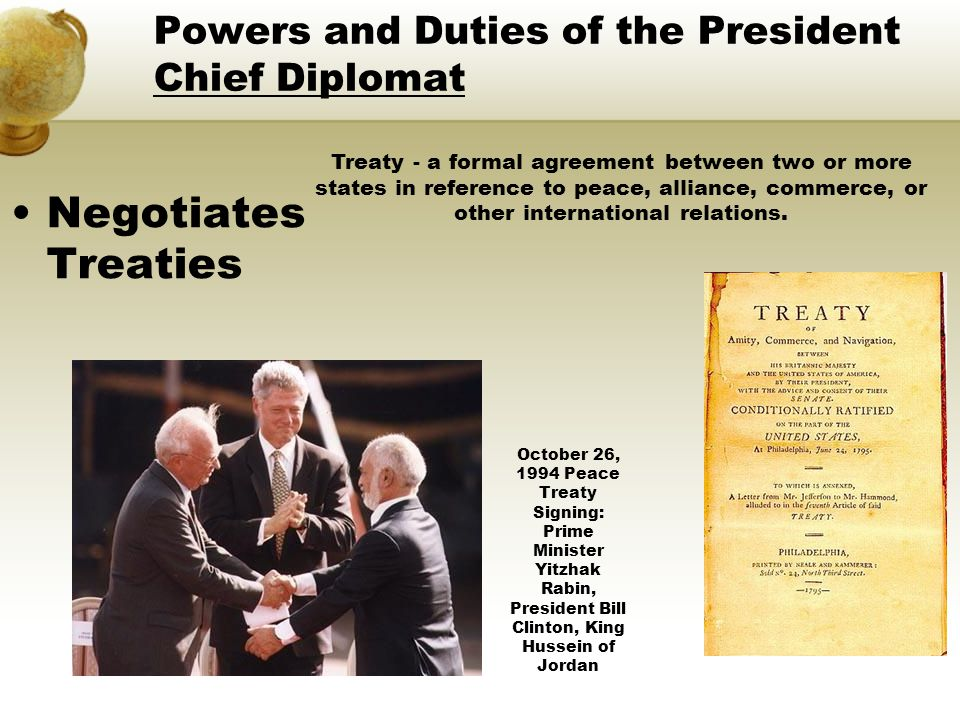 Powers and Duties of the President Chief Diplomat