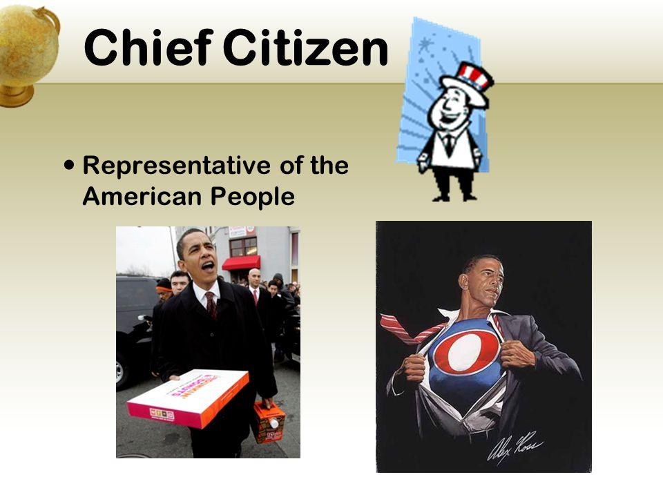 Chief Citizen Representative of the American People